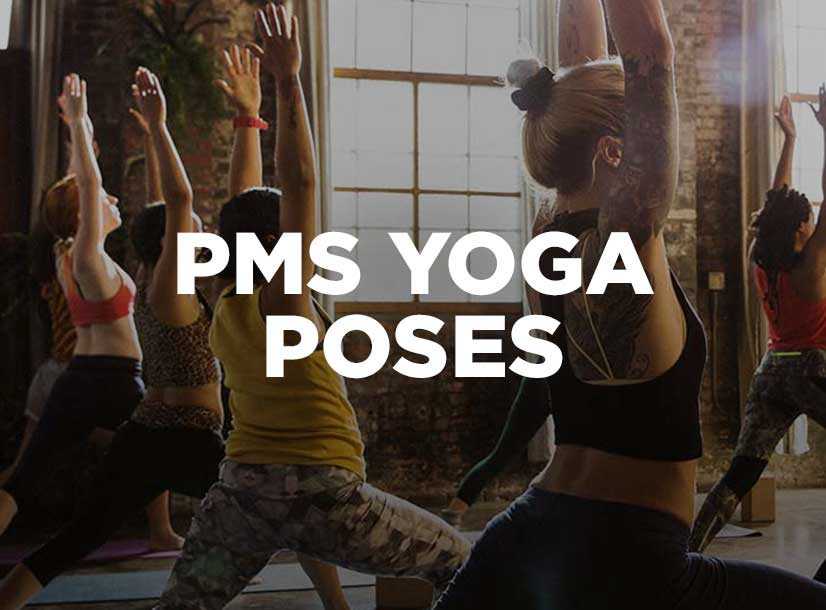 PMS Yoga Poses - U By Kotex®