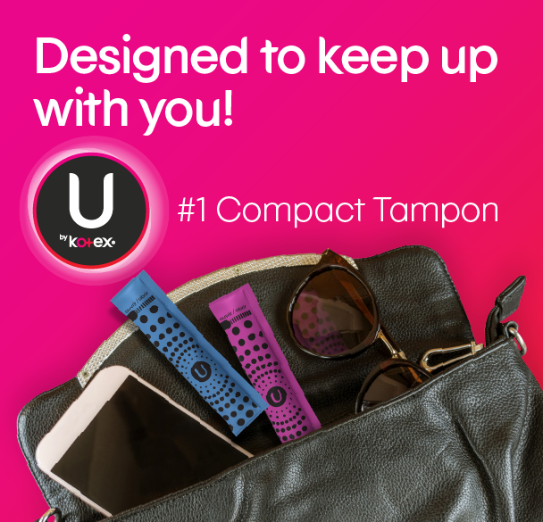 U by Kotex® Click® tampons designed to keep up with you